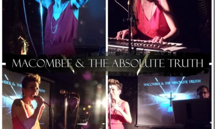 Macombee & the Absolute Truth – Lucha Lounge Review 23/01