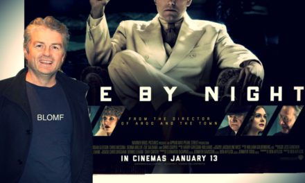 "Live By Night – Film Review. 3.5/5 ""Visually Lavish"" Glenn Blomfield."