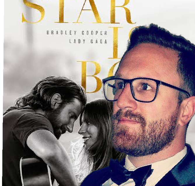 "A Star Is Born Film Review ""What's All The Gaga?"""