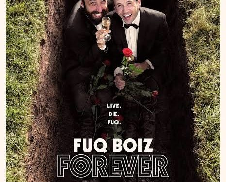 FUQ BOIZ FOREVER HAMISH PARKINSON & RYAN RICHARDS. NZ International Comedy Festival
