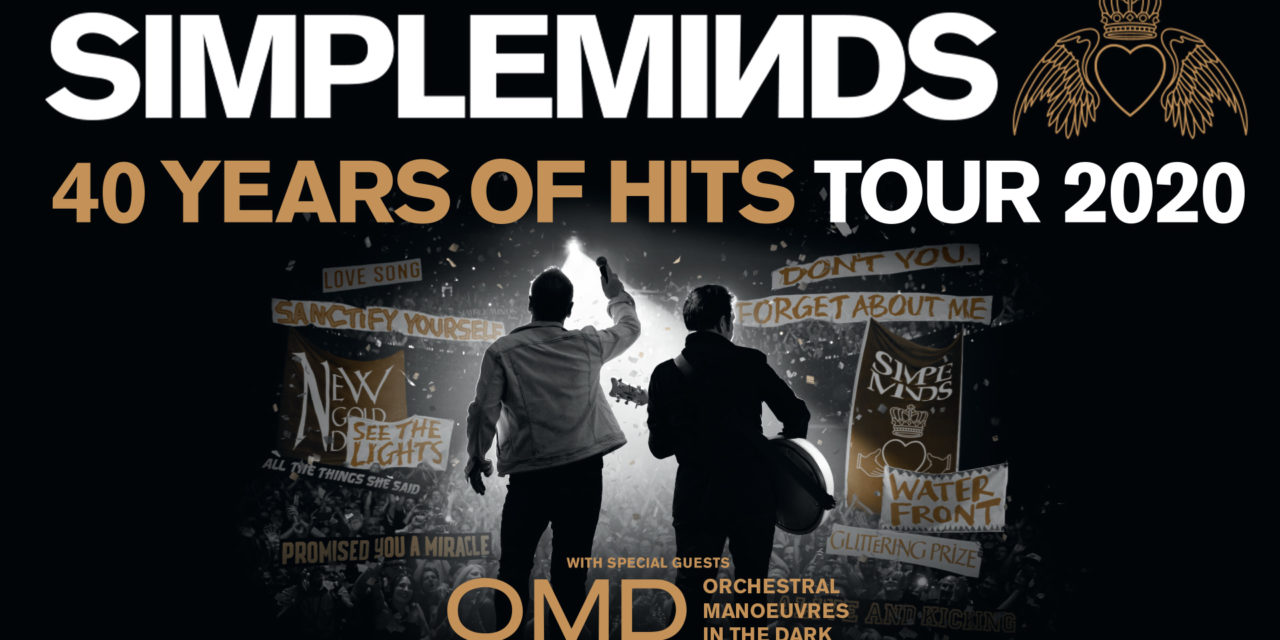 SIMPLE MINDS BRING THEIR 40 YEARS OF HITS TO NEW ZEALAND DEC 2020 JOINED BY SPECIAL GUESTS ORCHESTRAL MANOEUVRES IN THE DARK