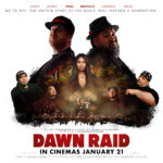 DAWN RAID MUSIC FILM BARES ALL – WIN A SIGNED POSTER & DOUBLE PASS TO THE MOVIE